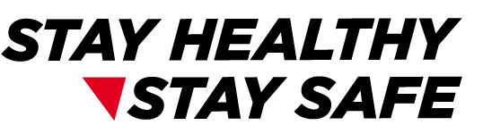 Stay Healthy, Stay Safe